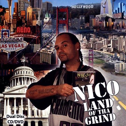 Nico альбом Land Of Tha Grind