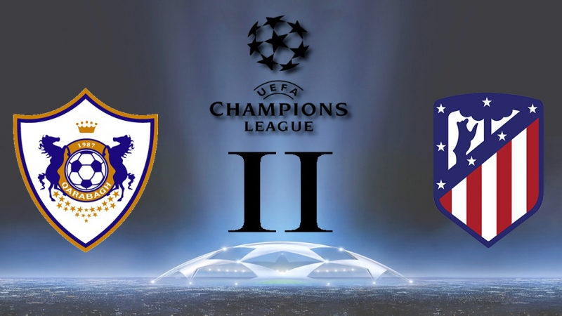 Лига Чемпионов 2017-18 / Группа С / 3-й тур / Карабах - Атлетико Мадрид / 2 тайм