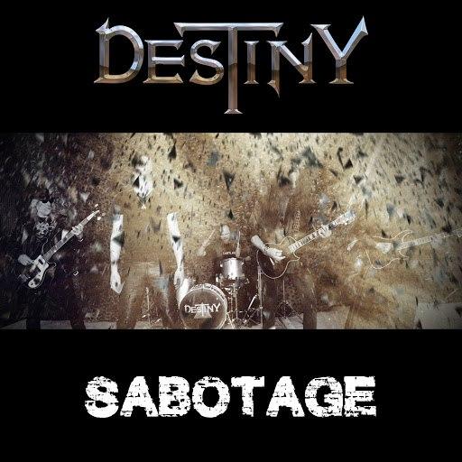 Destiny альбом Sabotage