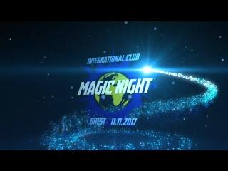 International club. Brest. MAGIC NIGHT. 11.11.2017