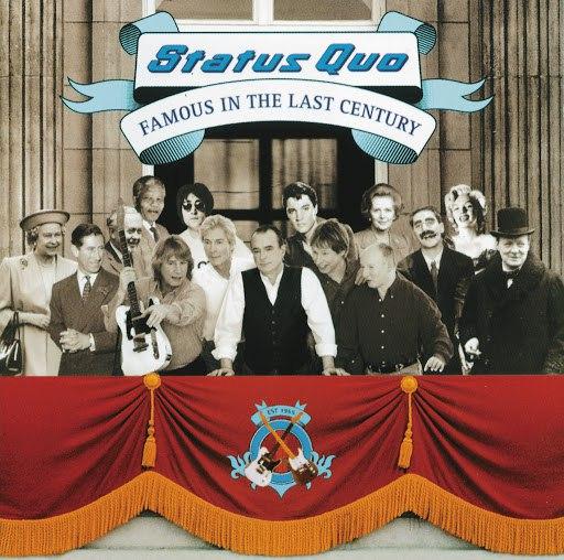 Status Quo альбом Famous In The Last Century