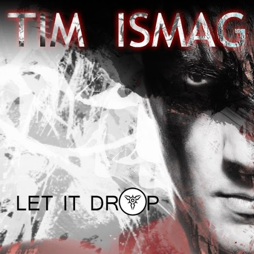 Tim Ismag альбом Let It Drop