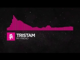 [Drumstep] - Tristam - My Friend