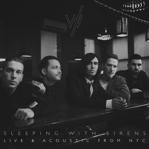 Sleeping With Sirens альбом Live & Acoustic from NYC