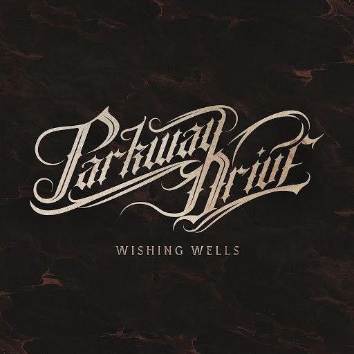 Parkway Drive альбом Wishing Wells