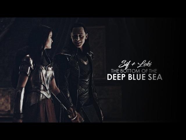 Sif loki the bottom of the deep blue sea