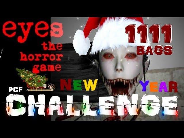 НОВОГОДНИЙ ВЫЗОВ! 1111 МЕШКОВ! \ Eyes: The horror game \ PixelCakesFan