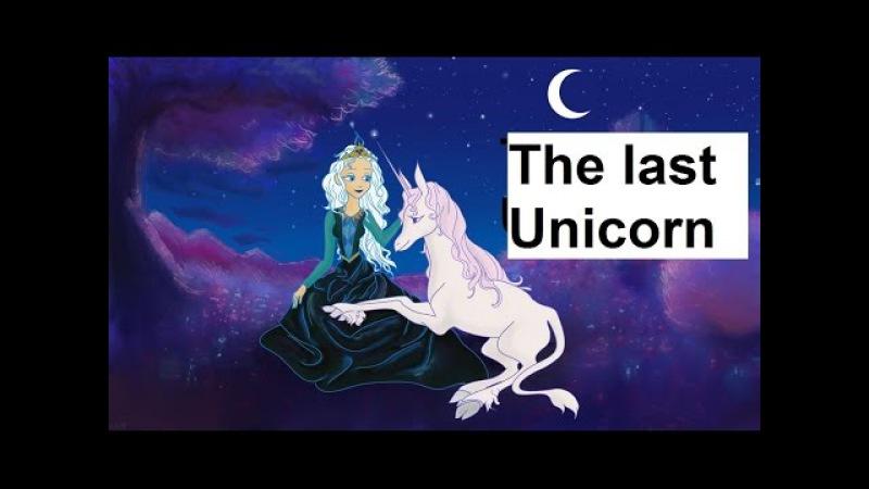 Children's audiobook - The last Unicorn - Kids audio books 🎧🌷🌷🌸🌷🌷