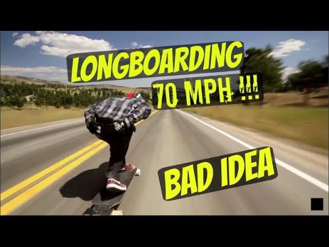 LONGBOARD AT 70 MPH *BAD IDEA*