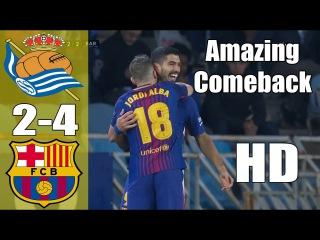 Real Sociedad vs Barcelona 2-4 Resumen Highlights Goles Goals 14/01/2018 HD