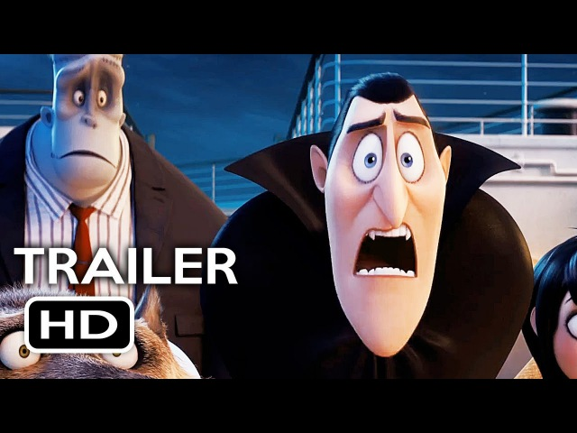Hotel Transylvania 3 Official Trailer 1 (2018) Adam Sandler, Selena Gomez Animated Movie HD
