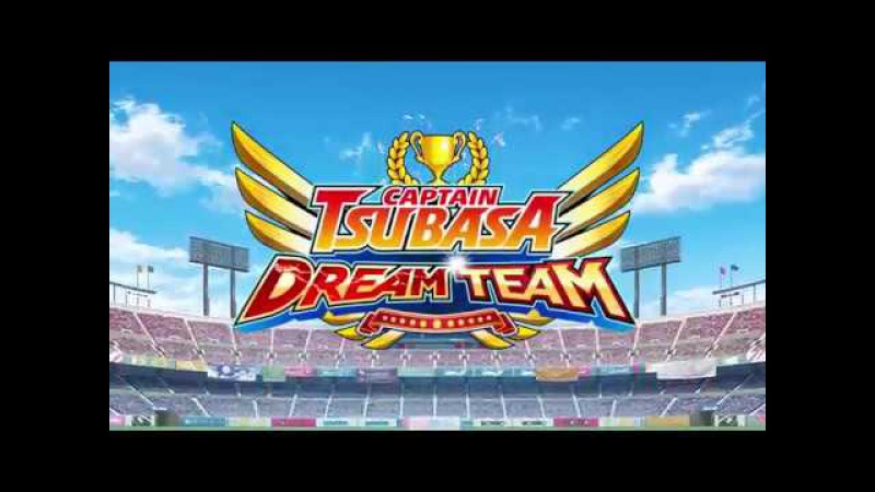 Captain Tsubasa: Dream Team Eng OP