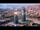 Неизведанные города мира Baku National Geographic Hidden Cities Revealed Baku