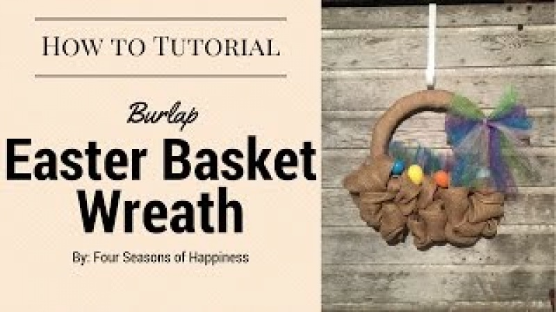 Easter Basket Burlap Wreath, Easter wreath, Spring wreath
