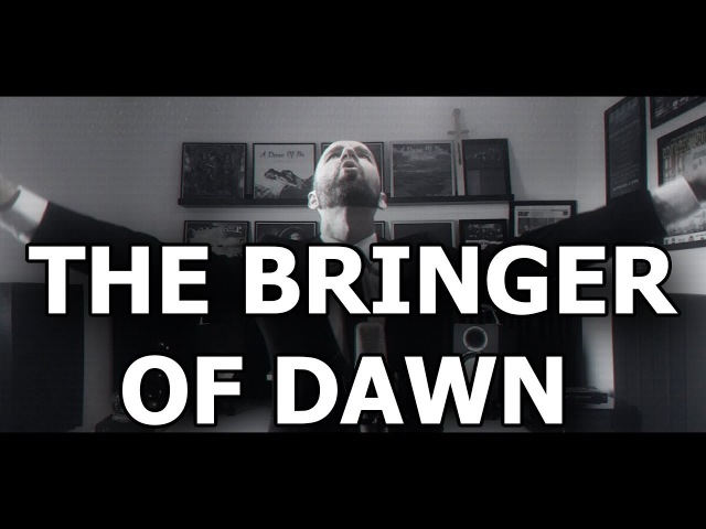 A Dream of Poe - The Bringer of Dawn (OFFICIAL MUSIC VIDEO)