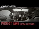 FIDDLER'S GREEN - PERFECT GANG (Official Lyric Video)
