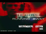 DJ Rave Running Away (instrumental) 1995