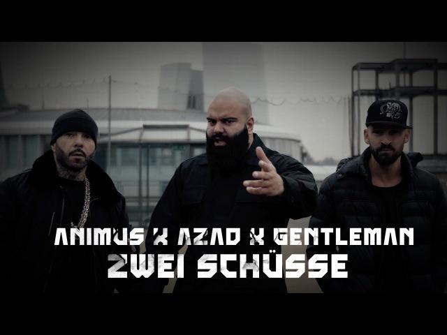 ANIMUS feat. AZAD GENTLEMAN - ZWEI SCHÜSSE (OFFICIAL VIDEO) PROD. BY GOREX