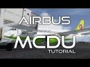 P3D Aerosoft Airbus A319 Урок 2 MCDU Маршрут