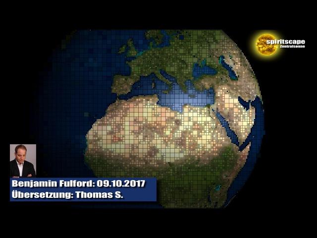 Benjamin Fulford 09.10.2017 (Deutsche Fassung)
