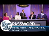 Password with Mandy Moore, Shaquille ONeal and Noah Cyrus