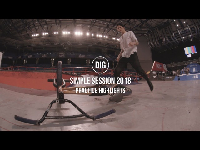 DIG at Simple Session 2018 - Practice Highlights