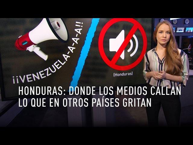 Honduras donde los medios callan lo que en otros países gritan