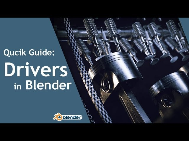 Quick Guide Drivers in Blender