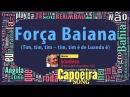 Força Baiana Mestre Acordeón UCA Capoeira Song