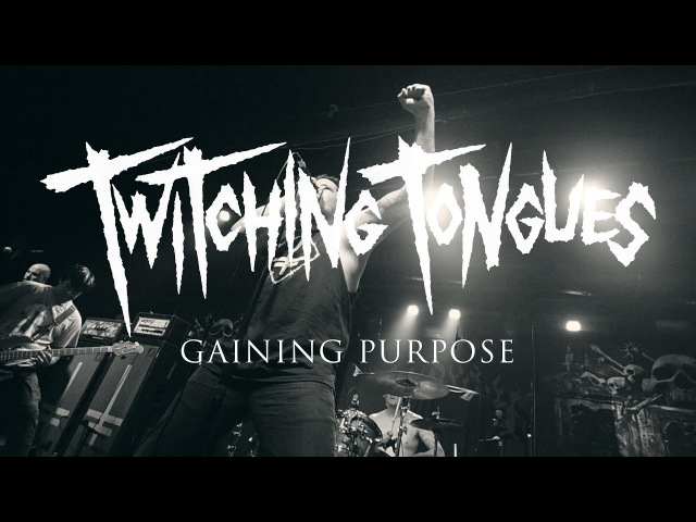 Twitching Tongues Gaining Purpose (OFFICIAL VIDEO)