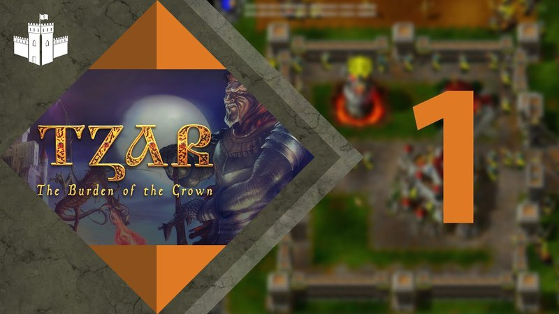 Tzar: The Burden of the Crown   Миссия 1   Пролог   Полное прохождение