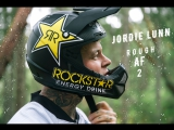 Jordie Lunn- Rough AF 2