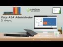 0. Cisco ASA Administrator. Анонс