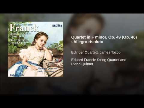 Quartet in F minor, Op. 49 (Op. 40) : Allegro risoluto