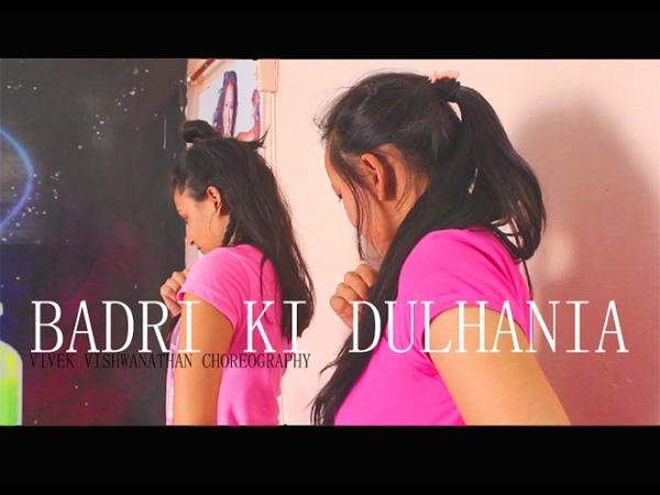 Badri Ki Dulhania ,Varun, Alia, New Dance choreography by vivek vishwanathan @ Tag -Team Naach