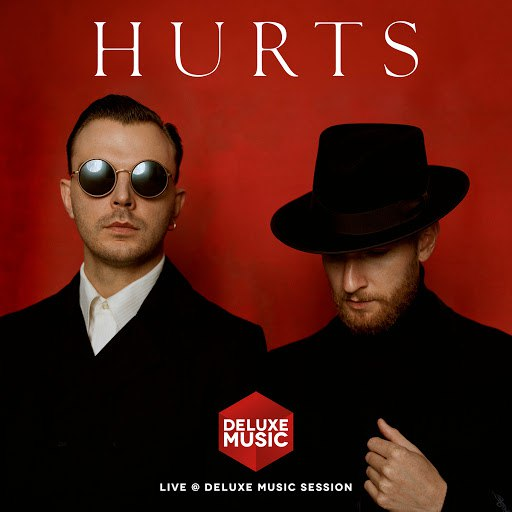 Hurts альбом Live @ DELUXE MUSIC SESSION