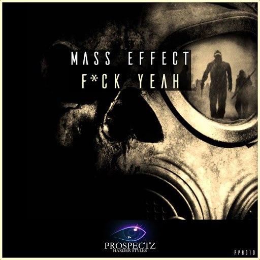 Mass Effect альбом Fuck Yeah