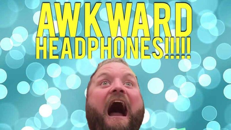 Biggest Awkward Headphone Compilation! | Arron Crascall
