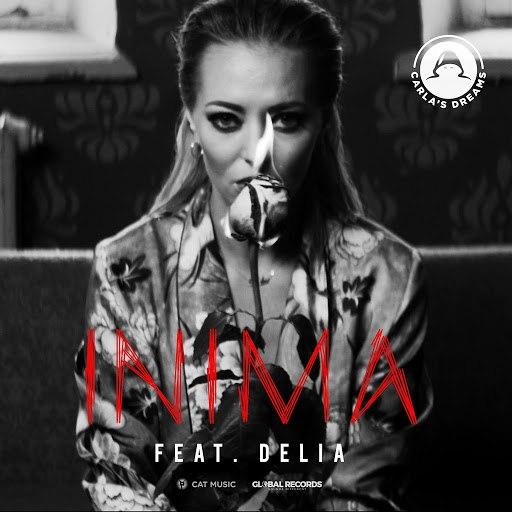 Carla's Dreams альбом Inima (feat. Delia)
