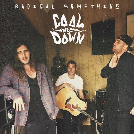 Radical Something альбом Cool Me Down