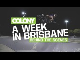 A week in Brisbane with the Colony team // insidebmx