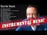 Kevin Kern Greatest Hits - Top 25 All Time Greatest Hits