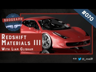 Brograph Tutorial 070 - Redshift Materials Part III