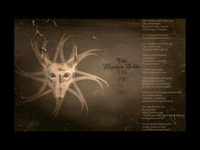 THE ELYSIAN FIELDS - Slain Upon The Earth (New Track 2017)