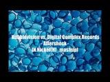 Hubblevision vs. Digital Complex Records - Aftershock N.Nickel(H)_mashup