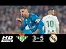 Real Betis vs Real Madrid 3-5 Highlights & Goals (18/02/2018) HD