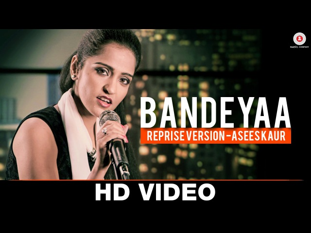 Bandeyaa Reprise Version Asees Kaur Jazbaa Amjad Nadeem Specials by Zee Music Co