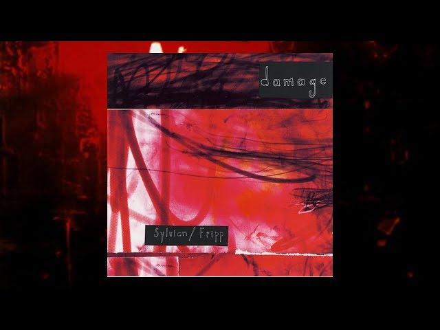 David Sylvian - Robert Fripp / Damage (Full Album)