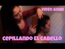 ASMR Cepillando El Cabello Para Ayudarte A Dormir Spanish 💛