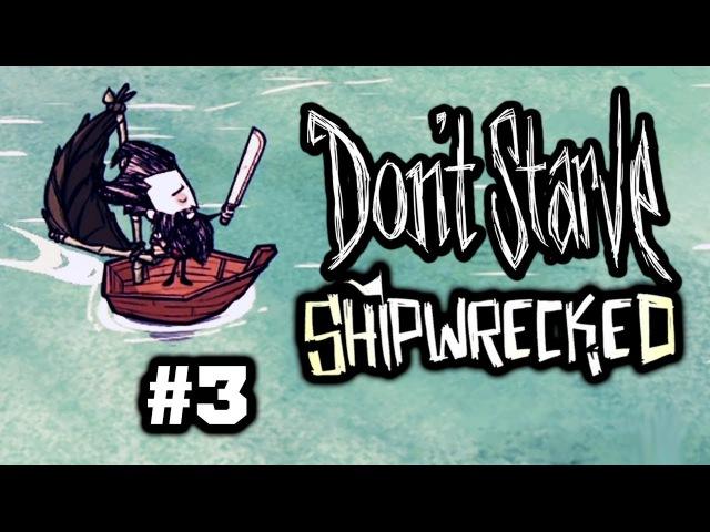 Don't Starve: Shipwrecked (2017) - Морской Волк 3